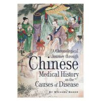 Chinese Medical History by Michael Baker